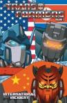 Transformers Volume 2: International Incident - Don Figueroa, Mike Costa, E. J. Su, Javier Saltares, Guido Guidi