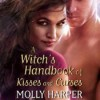 A Witch's Handbook of Kisses and Curses - Amanda Ronconi, Molly Harper