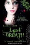 Last Breath: The Morganville Vampires Book 11 - Rachel Caine