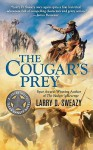 The Cougar's Prey - Larry D. Sweazy