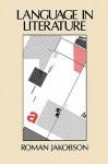 Language in Literature (Belknap Press) - Roman Jakobson, Krystyna Pomorska, Stephen Rudy