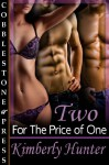 Two for the Price of One - Kimberly Hunter