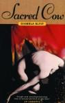 Sacred Cow - Diamela Eltit, Diamela Elitt, Amanda Hopkinson