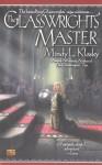 The Glasswrights' Master - Mindy Klasky