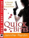 Quick Bites: A Short Story collection - Jennifer Rardin