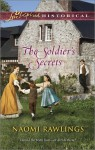 The Soldier's Secrets - Naomi Rawlings