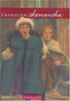 Changes for Samantha: A Winter Story - Valerie Tripp, Dan Andreasen