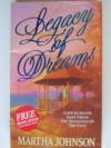 Legacy of Dreams - Martha Johnson