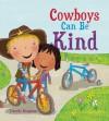 Cowboys Can Be Kind - Timothy Knapman, Jimothy Rovolio