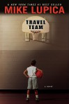 Travel Team - Mike Lupica