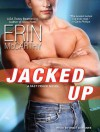 Jacked Up - Erin McCarthy, Emily Durante