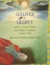 Gulliver in Lilliput - Margaret Hodges, Kimberly Bulcken Root