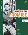 The American Promise: A Concise History, Volume 1: To 1877 - James L. Roark, Michael P. Johnson, Patricia Cline Cohen, Sarah Stage
