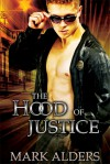 The Hood of Justice - Mark Alders
