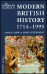 The Longman Handbook of Modern British History, 1714-1995 - Chris Cook, John Stevenson