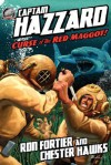 Captain Hazzard #3 - Curse of the Red Maggot - Ron Fortier, Chester Hawks