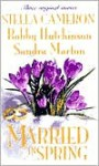 Married in Spring: We Do!/Engaging Events/Malone's Vow - Stella Cameron, Sandra Marton, Bobby Hutchinson