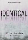 Identical - Ellen Hopkins