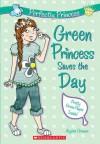 Green Princess Saves The Day - Alyssa Crowne, Charlotte Alder