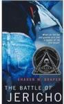 The Battle of Jericho (jericho, #1) - Sharon M. Draper