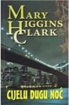 Cijelu dugu noć - Ljiljana Šćurić, Mary Higgins Clark