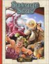 Savage Seas - Robert J. Defendi, Dan Quackenbush, Scott Taylor
