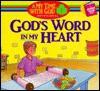 God's Word in My Heart - Paul J. Loth