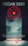 Of Last Resort (Princes of the Blood) - Megan Derr