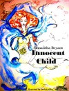 Innocent Child (Innocent Child #1) - Samantha Bryant