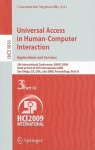 Universal Access in Human-Computer Interaction: Applications and Services: 5th International Conference, UAHCI 2009, Held as Part of HCI International 2009, San Diego, CA, USA, July 19-24, 2009, Proceedings, Part III - Constantine Stephanidis