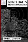 Blind Dates and Broken Hearts: The Tragic Loves of Matthew Murdock - Ryan K. Lindsay, Alice Lynch