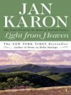 Light from Heaven (The Mitford Years #9) - Jan Karon