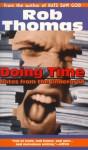 Doing Time - Rob Thomas, David Gale