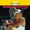 Maria Sharapova - Jason Glaser