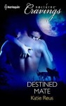 Destined Mate - Katie Reus
