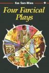 Four Farcical Plays - Ken Saro-Wiwa