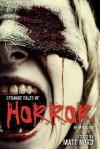 Strange Tales of Horror - Matt Nord, Crystal Connor, Eric Dimbleby