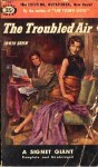 The Troubled Air - Irwin Shaw