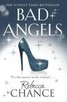 Bad Angels - Rebecca Chance