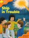Ship In Trouble (Oxford Reading Tree: Stage 6: More Stories C) - Roderick Hunt, Alex Brychta