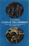 Clues of the Caribbees: Being Certain Criminal Investigations of Henry Poggioli, Ph.D. - Thomas S. Stribling