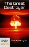 Harbinger: The Great Destroyer (Kindle Worlds Short Story) - Shane Berryhill