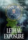 Lethal Exposure - Kevin J. Anderson, Doug Beason