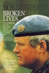 Broken Lives: Personal View of the Bosnian Conflict - Bob Stewart