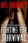Fighting for Survival - Mel Sherratt