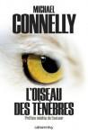 L'Oiseau des ténèbres (Cal-Lévy- R. Pépin) (French Edition) - Michael Connelly