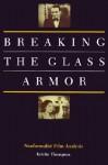 Breaking the Glass Armor: Neoformalist Film Analysis - Kristin Thompson