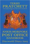 The Ankh-Morpork Post Office Handbook: Discworld Diary 2007 - Terry Pratchett, Stephen Briggs, Paul Kidby