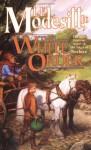 The White Order - L.E. Modesitt Jr.