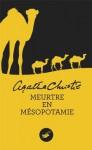 Meurtre en Mésopotamie (Masque Christie) (French Edition) - Agatha Christie